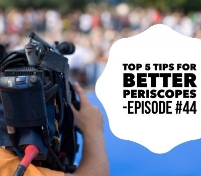 Periscope Tips
